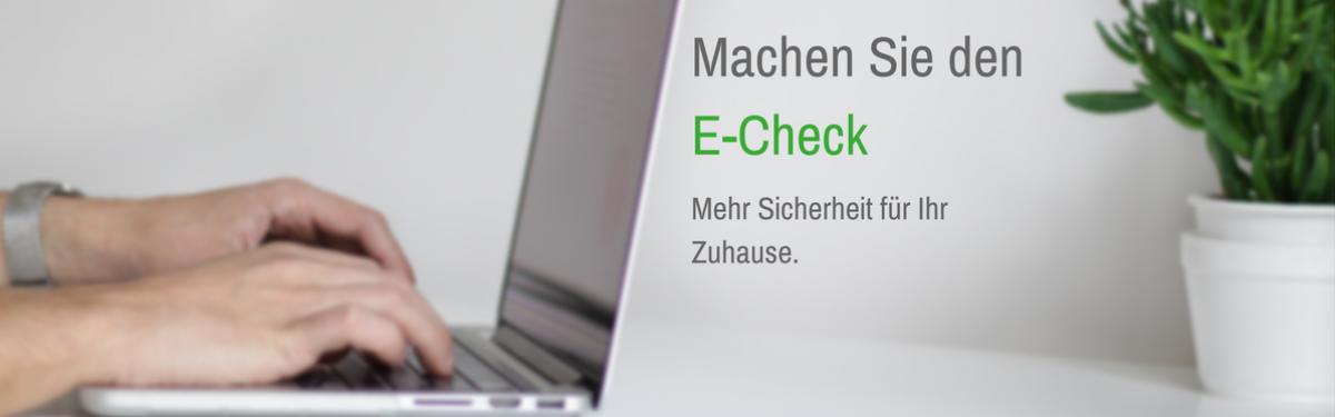 Machen Sie den E-Check - mehr Sicherheit für Ihr zuhause
