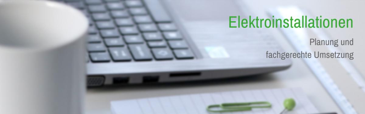 Elektroinstallationen - Planung und fachgerechte Umsetzung